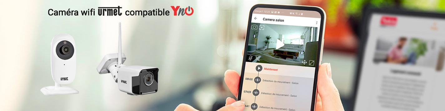 Caméra Wifi Urmet compatibles Yokis YnO